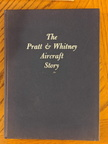 The Pratt & Whitney Aircraft Story