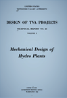 MECHANICAL DESIGN OF HYDROPOWER PLANTS.